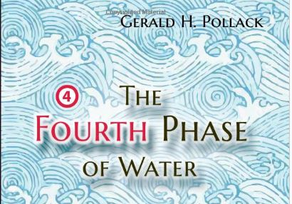 Gerald  Pollack and The Fourth Phase of Water
